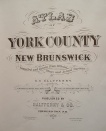 Halfpenny's 1878 atlas of York County, New Brunswick